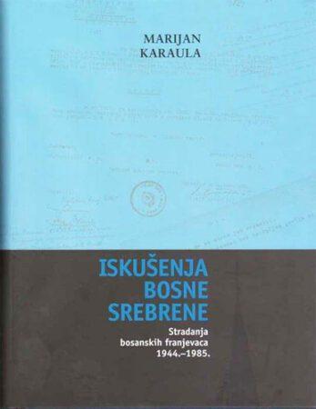 Iskušenja Bosne Srebrene